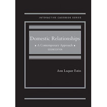 Domestic Relationships: A Contemporary Approach by Ann Laquer Estin, 9781642425307