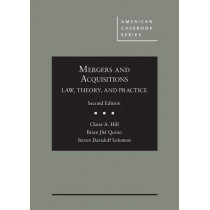Mergers and Acquisitions: Law, Theory, and Practice by Claire A. Hill, 9781642425802