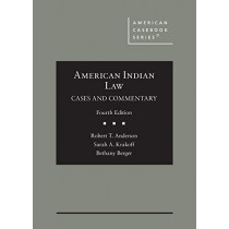 American Indian Law: Cases and Commentary by Robert T. Anderson, 9781642426861