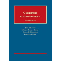 Dawson, Harvey, Henderson, and Baird's Contracts, Cases and Comments - CasebookPlus by John P. Dawson, 9781642427806
