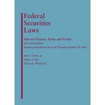 Federal Securities Laws: Selected Statutes, Rules, and Forms, 2019-2020 Edition by John C. Coffee Jr, 9781642429398