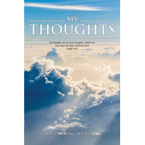 My Thoughts by Ronald G Oliver, 9781642584707