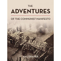 The Adventures of The Communist Manifesto by Hal Draper, 9781642590388