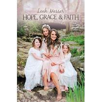 Hope, Grace & Faith by Leah Messer, 9781642932447