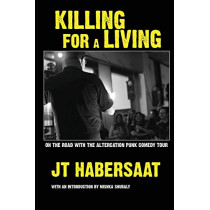 Killing For A Living by Jt Habersaat, 9781643163291