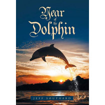 Year of the Dolphin by Jeff Southard, 9781644626313