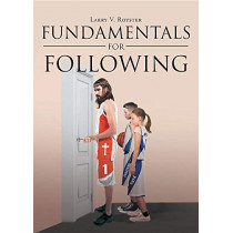 Fundamentals For Following by Larry V Royster, 9781644713990