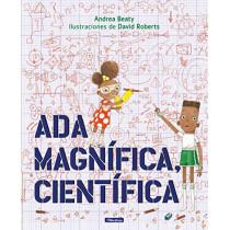 Ada Magnifica, Cientifica by Andrea Beaty, 9781644730348