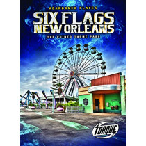 Six Flags New Orleans: The Ruined Theme Park by Christina Leaf, 9781644871621