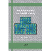 Heterostructural Interface Modelling by David J Fisher, 9781644900468