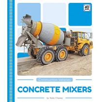 Construction Vehicles: Concrete Mixers by ,Katie Chanez, 9781644940020