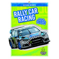 Action Sports: Rally Car Racing by ,K.,A. Hale, 9781644941485