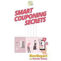Smart Couponing Secrets by Howexpert, 9781647580827