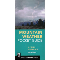 Mountain Weather Pocket Guide: A Field Reference by Jeff Renner, 9781680510935
