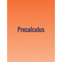 Precalculus by Jay Abramson, 9781680920406