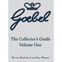 The Goebel Collector's Guide: Volume One by Werner Moderhack, 9781681620916