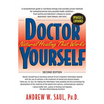 Doctor Yourself: Natural Healing That Works by Andrew W. Saul, 9781681626727