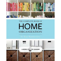 Complete Book Of Home Organization by Toni Hammersley, 9781681884103