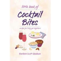 Little Book Of Cocktail Bites by Barbara Scott Goodman, 9781681884387