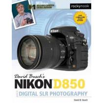 David Busch's Nikon D850 Guide to Digital SLR Photography by David D. Busch, 9781681983660