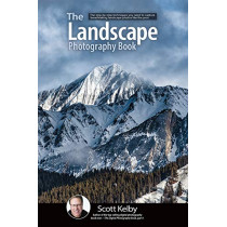 The Landscape Photography Book by Scott Kelby, 9781681984322