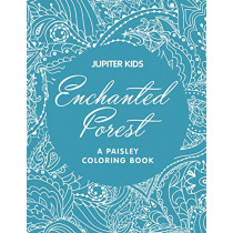 Enchanted Forest (A Paisley Coloring Book) by Jupiter Kids, 9781682602867
