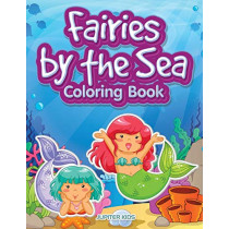 Fairies by the Sea Coloring Book by Jupiter Kids, 9781683267423