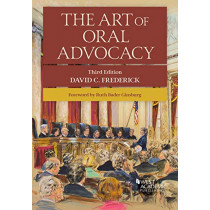 The Art of Oral Advocacy by David C. Frederick, 9781683281795