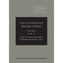 Cases and Materials on the Law of Torts by George C. Christie, 9781683286486