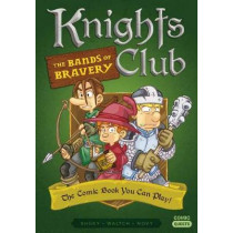 Knights Club: The Bands of Bravery: The Comic Book You Can Play by Shuky, 9781683690559