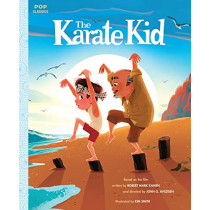 The Karate Kid: The Classic Illustrated Storybook by Kim Smith, 9781683691112