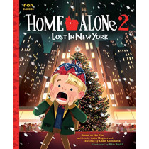 Home Alone 2: Lost in New York: The Classic Illustrated Storybook by Kim Smith, 9781683691839