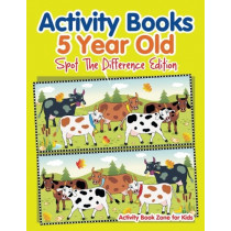 Activity Books 5 Year Old Spot the Difference Edition by Activity Book Zone for Kids, 9781683762546
