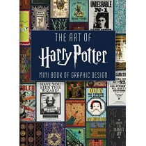 The Art of Harry Potter: Mini Book of Graphic Design by Insight Editions, 9781683834526