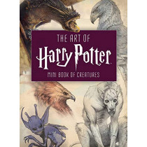 The Art of Harry Potter: Mini Book of Creatures by Insight Editions, 9781683834571
