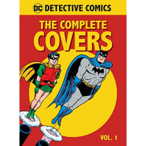 DC Comics: Detective Comics: The Complete Covers: Volume 1 by Insight Editions, 9781683834748