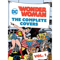 DC Comics: Wonder Woman: The Complete Covers: Volume 1 by Insight Editions, 9781683834755