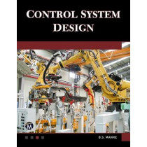 Control System Design by B. S. Manke, 9781683921080