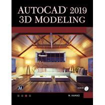 AutoCAD 2019: 3D Modeling by Munir Hamad, 9781683921783
