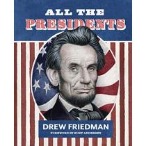 All The Presidents by Drew Friedman, 9781683962595