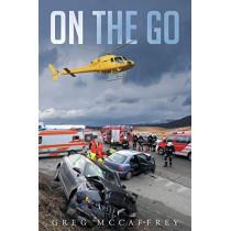 On the Go by Greg McCaffrey Rn Micn Micp, 9781684096213