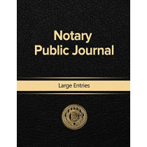 Notary Public Journal Large Entries by Notary Public, 9781684116676