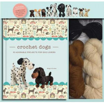 Crochet Dogs: 10 Adorable Projects for Dog Lovers by Megan Kreiner, 9781684124978
