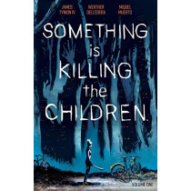 Something is Killing the Children Vol. 1 by James Tynion IV, 9781684155583