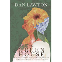 The Green House by Dan Lawton, 9781684334735