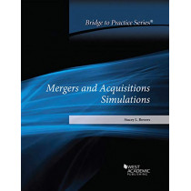 Mergers and Acquisitions Simulations: Bridge to Practice by Stacey L. Bowers, 9781684672325