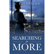 Searching for More by S Chapman, 9781732058675