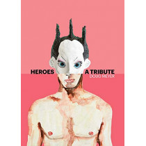 Heroes: A Tribute by Doug Meyer, 9781732297807