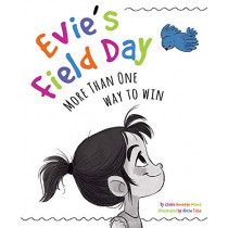 Evie's Field Day: More than One Way to Win by Claire Noland, 9781733035903
