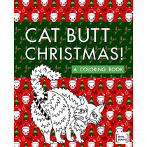 Cat Butt Christmas: A Xmas Coloring Book by Val Brains, 9781733702225